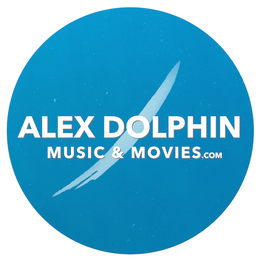 ALEX DOLPHIN Music and Movies